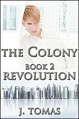 The Colony Book 2: Revolution